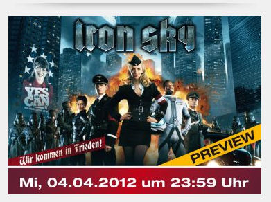 Werbung für ne Iron Sky Preview in Darmstadt am 4. April 2012